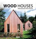Wood Houses Innovation and Design