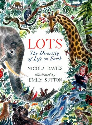 Lots: The Diversity of Life on Earth