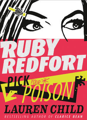 Pick Your Poison (Ruby Redfort #5 HB)