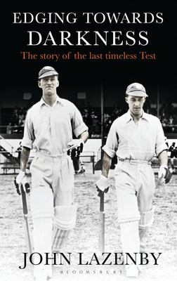 Edging Towards Darkness: The Story of the Last Timeless Test