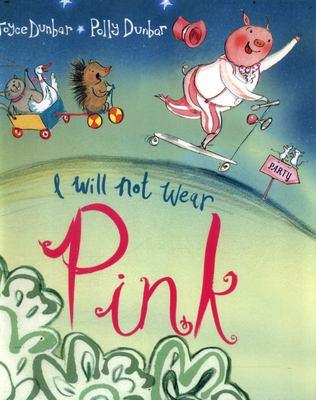 I Will Not Wear Pink (PB)