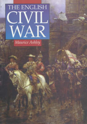 The English Civil War: A Concise History
