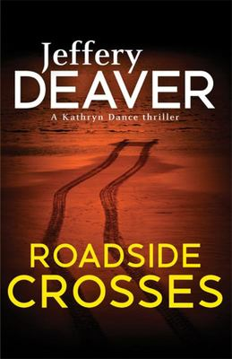 Roadside Crosses (Kathryn Dance #2)