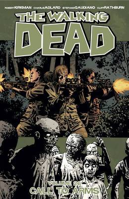 Walking Dead Vol. 26: Call to Arm
