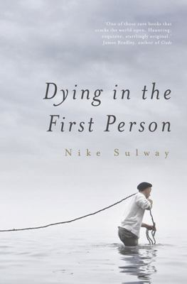 Dying in the First Person : A Novel