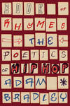 Book of Rhymes - The Poetics of Hip Hop