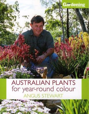 Australian Plants for Year-round Colour