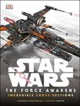 Incredible Cross Sections (Star Wars: The Force Awakens)
