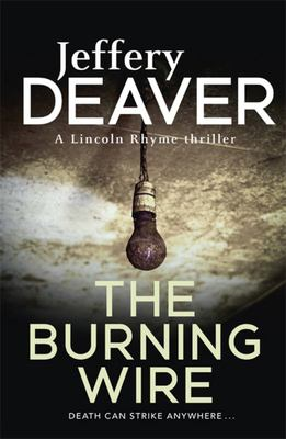 The Burning Wire (Lincoln Rhyme #9)