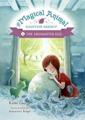 The Enchanted Egg (Magical Adoption Agency #2)