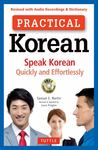 Practical Korean: Speak Korean Quickly and Effortlessly (Revised and Audio Recordings & Dictionary)