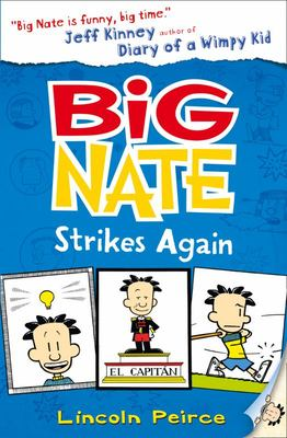 Big Nate Strikes Again (Big Nate #2)