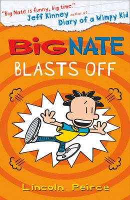 Big Nate Blasts Off (#8)