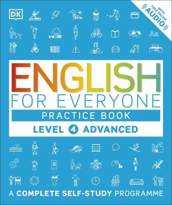 English for Everyone Practice Book: Level 4: Advanced