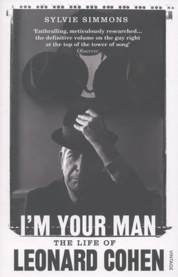 I'm Your Man Life of Leonard Cohen
