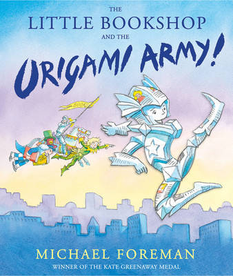 The Little Bookshop and the Origami Army (PB)