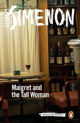 Maigret and the Tall Woman (Inspector Maigret #38)