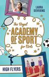 High Flyers (The Royal Academy of Sport for Girls #1)