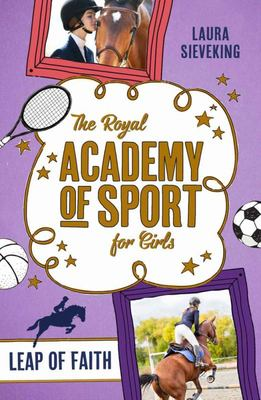 Leap of Faith (The Royal Academy of Sport for Girls #2)