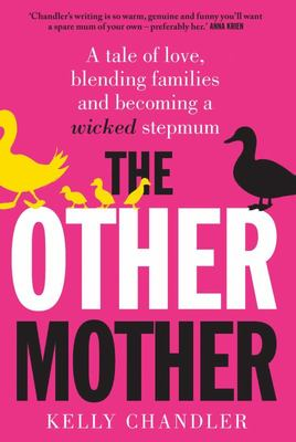 The Other Mother: A Tale of Love, Nits and Blended Families