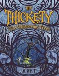The Whispering Trees (The Thickety #2 PB)