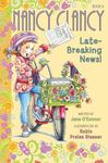 Late-Breaking News (Nancy Clancy #8 HB)