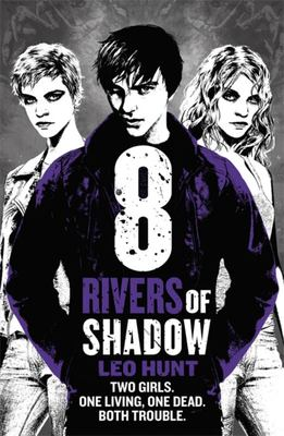 Eight Rivers of Shadow (13 Days of Midnight #2)