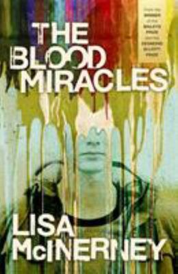 The Blood Miracles (The Glorious Heresies #2)