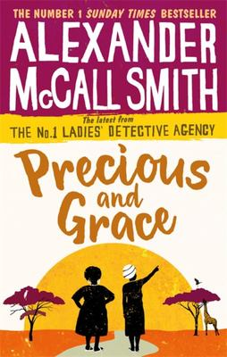 Precious and Grace (No 1 Ladies' Detective Agency #17)