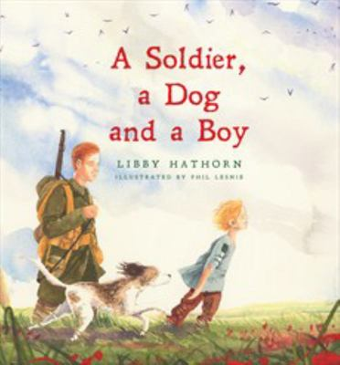 A Soldier, A Dog and A Boy