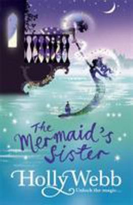 The Mermaid's Sister (Magical Venice Story #2)
