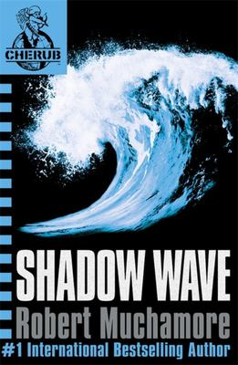 Shadow Wave (Cherub #12)