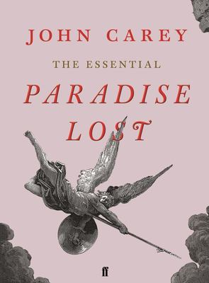 The Essential Paradise Lost