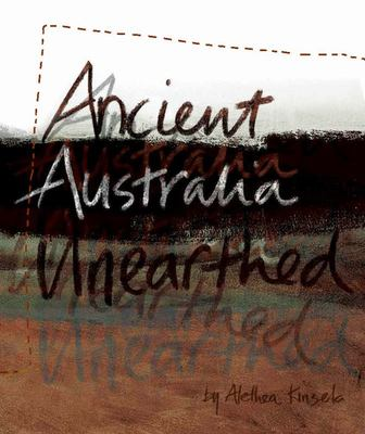 Ancient Australia Unearthed