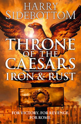 Iron and Rust (Throne of Ceasars #1)