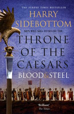 Blood and Steel (Throne of Ceasars 2)