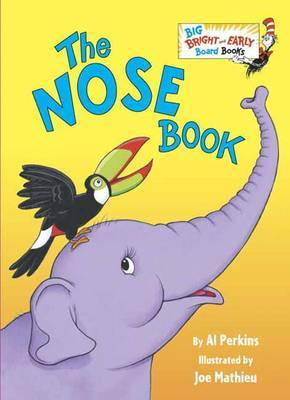 The Nose Book (Big Bright & Early Board Book)