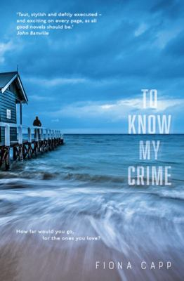 To Know My Crime