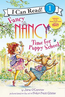 Time for Puppy School (Fancy Nancy: I Can Read Level 1)