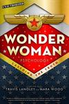 Wonder Woman Psychology: Lassoing the Truth