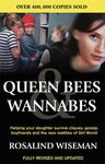 Queen Bees and Wannabees Helping your daughter survive cliques, gossip, boyfriends & the new realities of Girl world