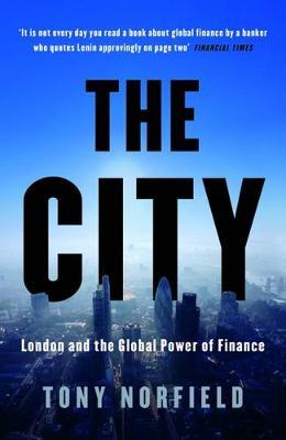 The City: London and the Global Power of Finance