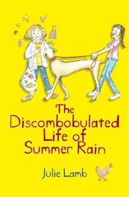 The Discombobulated Life of Summer Rain