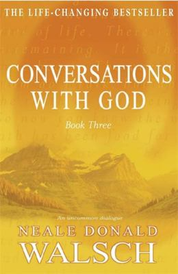 Conversations with God: An Uncommon Dialogue #3