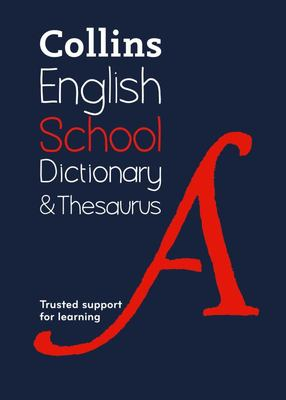 Collins English School Dictionary & Thesaurus - 1st edition