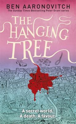 Hanging Tree (#6 Rivers of London)