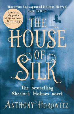 House of Silk: The New Sherlock Holmes Novel