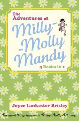 The Adventures of Milly-Molly-Mandy (4 in 1 Bindup)