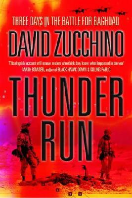 Thunder Run : Three Days in the Battle for Baghdad