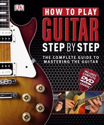 How to Play Guitar - Step by Step
